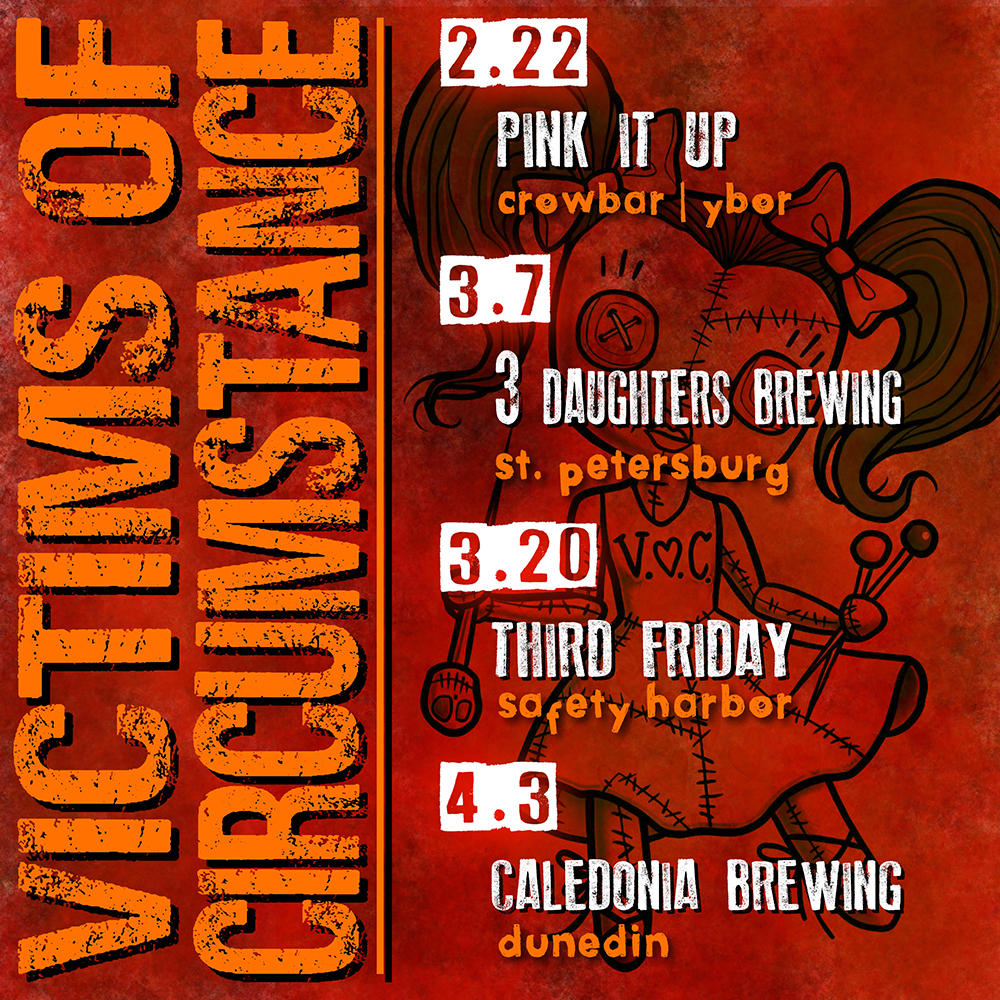 victims of circumstance upcoming shows